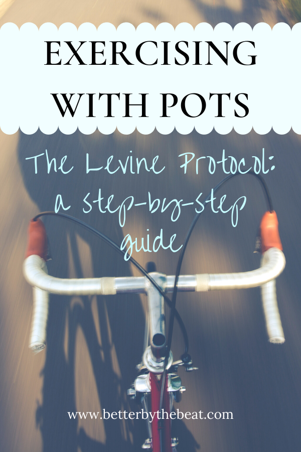 Exercising with POTS using the Levine Protocol