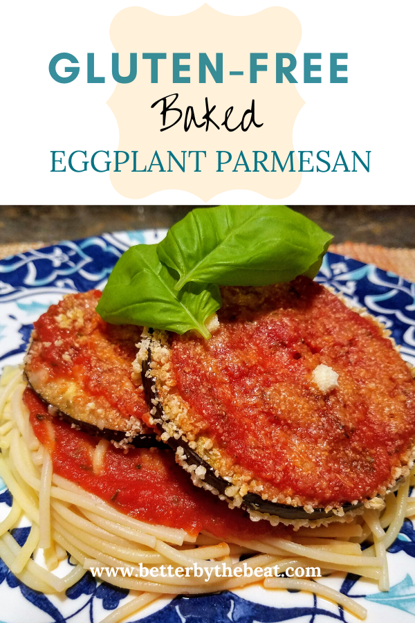gluten free baked eggplant parmesan recipe