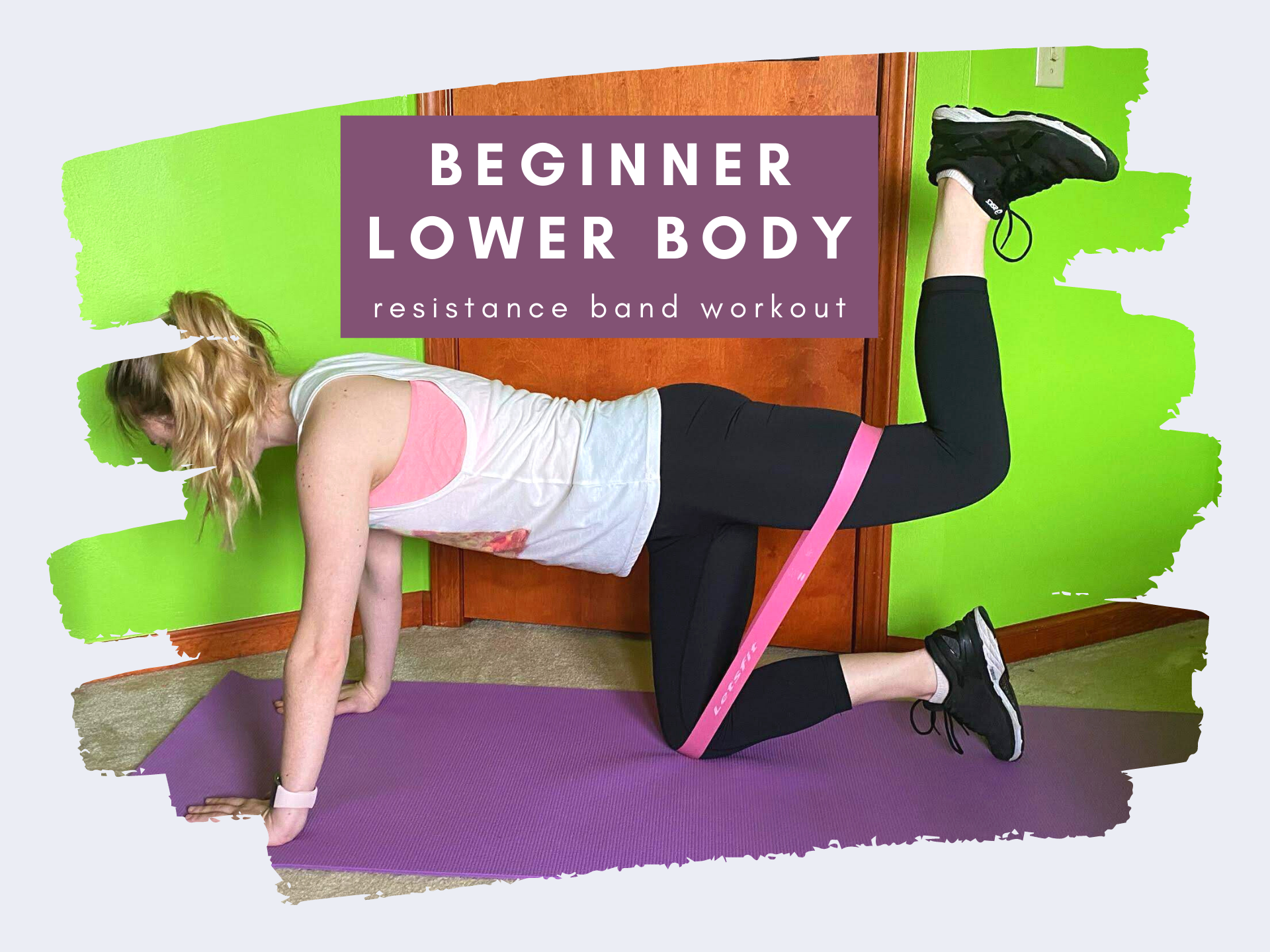 beginner lower body resistance band workout