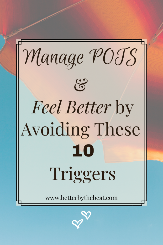 Top POTS Syndrome triggers to avoid