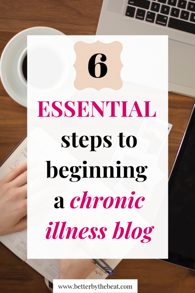 how to start a chronic illness blog in 6 steps