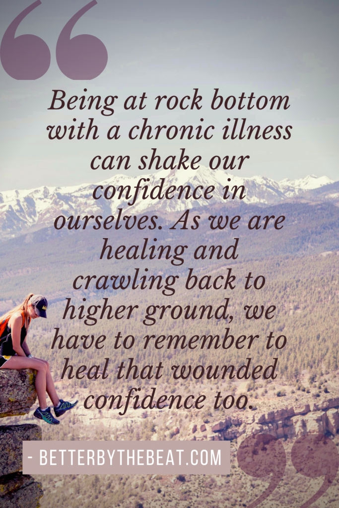 Believing in yourself with chronic illness