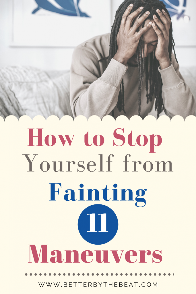 How to stop yourself from fainting with counter maneuvers