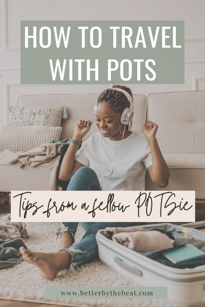 traveling with POTS tips