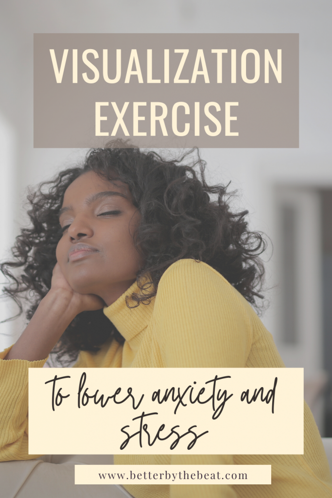 visualization exercise for anxiety and stress